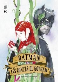 Dustin Nguyen et Derek Fridolfs - Batman - Les Contes de Gotham.