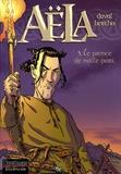 Duval et  Bertho - Aëla Tome 3 : Le prince de nulle part.