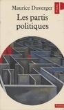 Duverger - Les Partis politiques....
