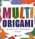 Duy Nguyen - Multi origami - La bible de l'origami !.