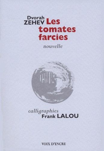 Dvorah Zehev et Frank Lalou - .