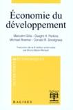 Dwight-H Perkins et Malcolm Gillis - Economie du développement.