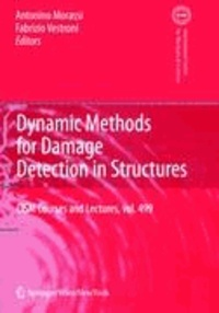 Dynamic Methods for Damage Detection in Structures.
