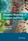Dynamic Modeling of Diseases and Pests.