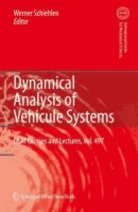 Dynamical Analysis of Vehicle Systems - Theoretical Foundations and Advanced Applications.