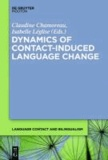 Dynamics of Contact-Induced Language Change.