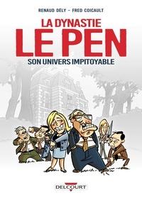 Dynastie Le Pen, son univers impitoyable.