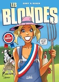 Dzack et Yoann Guillo - Les Blondes Tome 26 : A la campagne !.