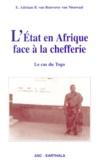 E-Adriaan-B Van Rouveroy Van Nieuwaal - L'Etat en Afrique face à la chefferie. - Le cas du Togo.