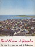 E. Aubert de La Rüe et Jacques Herry - Saint-Pierre et Miquelon - Un coin de France au seuil de l'Amérique.
