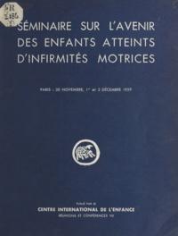 E. Aujaleu et G. Boccardi - Séminaire sur l'avenir des enfants atteints d'infirmités motrices - Château de Longchamp, 30 novembre, 1er et 2 décembre 1959.