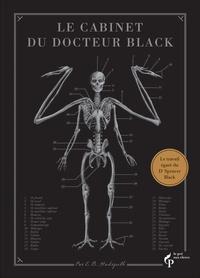 E-B Hudspeth - Le cabinet du docteur Black - Le travail égaré du Dr Spencer Black.
