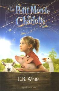 E-B White - Le Petit Monde de Charlotte.