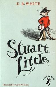 E-B White - Stuart Little.