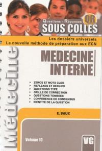 E Baux - Médecine interne - Volume 10.