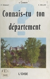 E. Bellan et Emile Lambert - L'Oise.