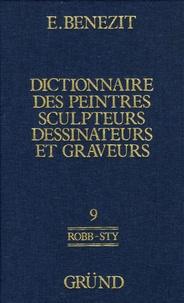 E Benezit - Dictionnaire critique et documentaire des peintres, sculpteurs, dessinateurs et graveurs - Tome 9.