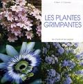 E Bent et A Colombo - Les plantes grimpantes.