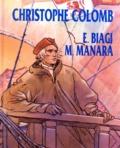 E Biagi et Milo Manara - CHRISTOPHE COLOMB.