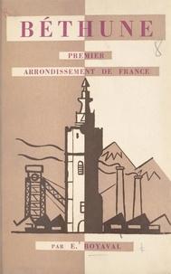 E. Boyaval et H. Baïssas - Béthune - Premier arrondissement de France.