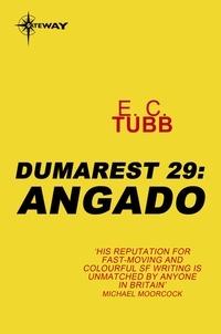 E.C. Tubb - Angado - The Dumarest Saga Book 29.