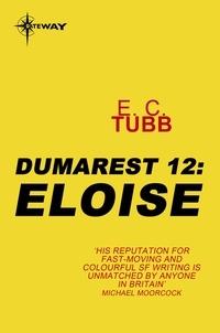 E.C. Tubb - Eloise - The Dumarest Saga Book 12.