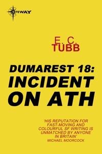 E.C. Tubb - Incident on Ath - The Dumarest Saga Book 18.