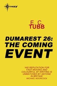 E.C. Tubb - The Coming Event - The Dumarest Saga Book 26.