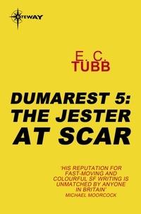 E.C. Tubb - The Jester at Scar - The Dumarest Saga Book 5.