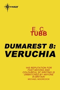 E.C. Tubb - Veruchia - The Dumarest Saga Book 8.