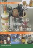 E Canella - Huiles, arômes, essences, sels de bain - Techniques, matériaux, fragances.