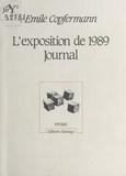 E Copfermann - L'Exposition de 1989, journal.