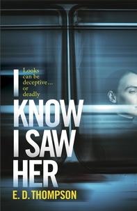 E.D. Thompson - I Know I Saw Her.
