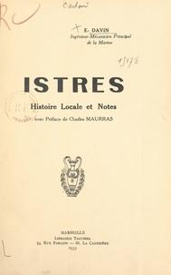 E. Davin et Charles Maurras - Istres - Histoire locale et notes.