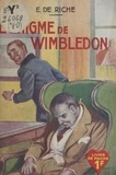 E. de Riche - L'énigme de Wimbledon.