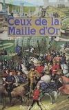 E Deher - Ceux de la Maille d'Or.