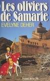 E Deher - Les Oliviers de Samarie.