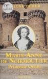 E Deher - Marie-Anne de Noirmoutier, princesse Orsini.