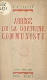 E. Delaye - Abrégé de la doctrine communiste.