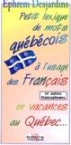 E Desjardins - Petit lexique de mots québécois à l'usage des français.