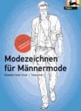 E. Drudi et Tiziana Paci - Modezeichnen für Männermode - Fashion & Textiles.
