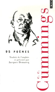 E-E Cummings - 95 Poèmes.