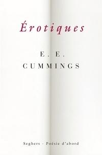 E-E Cummings - Erotiques.