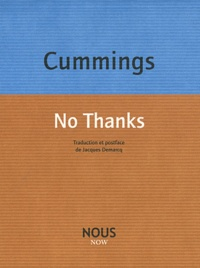 E-E Cummings - No thanks.