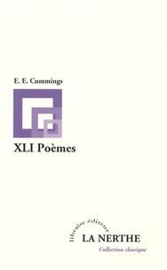 E-E Cummings - XLI Poèmes.