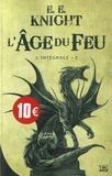 E-E Knight - L'Age du feu L'intégrale 2 : .
