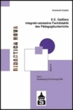 E.E. Geißlers integrativ-edukative Fachdidaktik des Pädagogikunterrichts - Teil 2: Darstellung - Einordnung - Kritik.