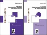 E.E. Geißlers integrativ-edukative Fachdidaktik des Pädagogikunterrichts - Teil 1 + Teil 2: Rekonstruktion der Manuskripte + Darstellung - Einordnung - Kritik.
