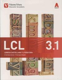 E Escribano Aleman et P Rodriguez Delgado - Lengua castellana y literatura - Pack en 3 volumes : 3.1 ; 3.2 ; 3.3.