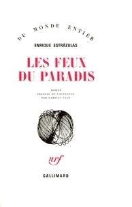 E Estrazulas - Les Feux du paradis.